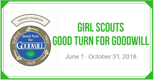 Girl Scouts: Good Turn for Goodwill 2018